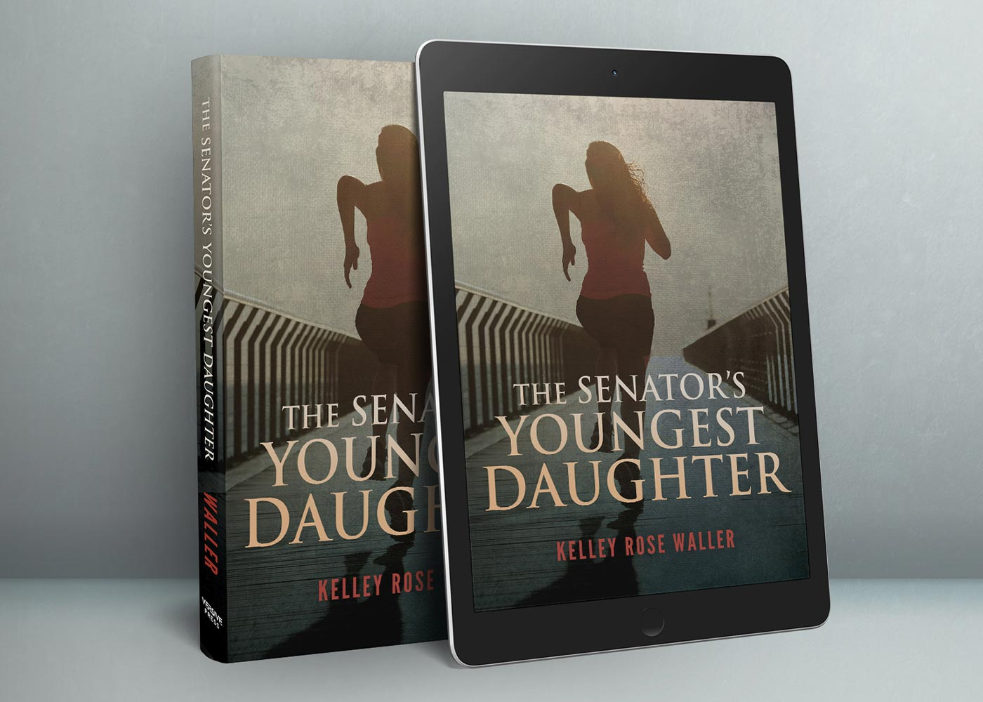 The Senator's Youngest Daughter By Kelley Rose Waller